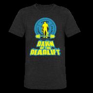 T-Shirts ~ Unisex Tri-Blend T-Shirt ~ Dawn of The Deadlift Tee