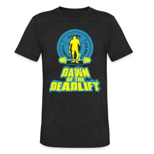 Dawn of The Deadlift Tee - Unisex Tri-Blend T-Shirt by American Apparel