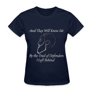 T-Shirts ~ Women's T-Shirt ~ Ladies - And They Will Know Me...