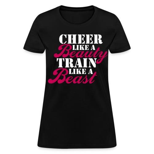 Cheer Beauty Beast - Women's T-Shirt