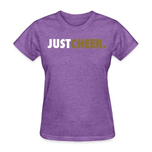 Just Cheer - Women's T-Shirt