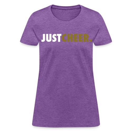 Just Cheer - Women's T-Shirt