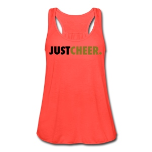 Just Cheer TANK - Women's Flowy Tank Top by Bella