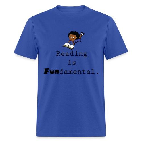 Reading is Fundamental Men T-Shirt - Men's T-Shirt