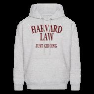 Hoodies ~ Men's Hoodie ~ Harvard Law Just Kidding Hoodie Hooded Sweatshirt