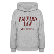 Hoodies ~ Women's Hoodie ~ Harvard Law Just Kidding Womens Girls Hoodie Hooded Sweatshirt