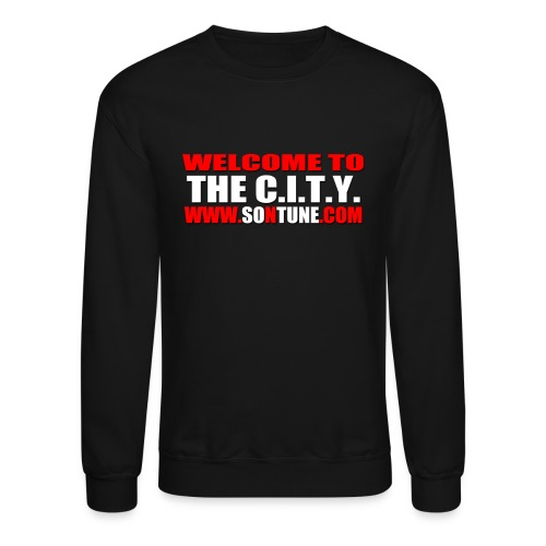 Welcome To The C.I.T.Y. Sweat Tee - Crewneck Sweatshirt