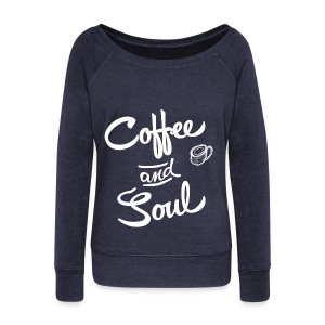 Coffee & Soul dark sweatshirt - Women's Wideneck Sweatshirt