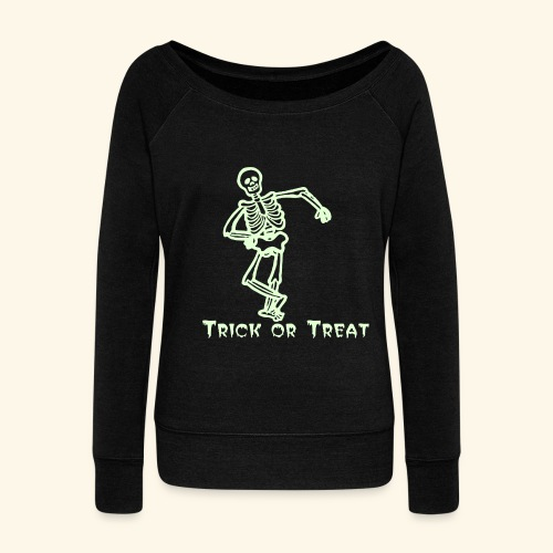 Trick or Treat Glow in the dark - Women's Wideneck Sweatshirt