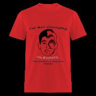 T-Shirts ~ Men's T-Shirt ~ J-Lin's Not Changing, Bro