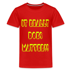 It really does matter!! - Kids' Premium T-Shirt