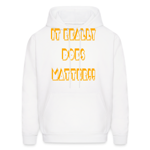 It really does matter!! - Men's Hoodie