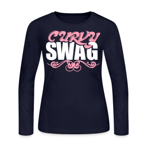 Curvy Girl Swag Shirt (Version 2 - 2 Color) Long Sleeve - Women's Long Sleeve Jersey T-Shirt