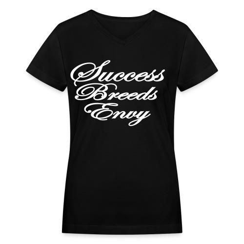Success Breeds Envy - Women's V-Neck T-Shirt