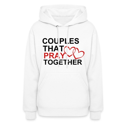 Couples That Pray Hoodie (HERS) - WHITE - Women's Hoodie