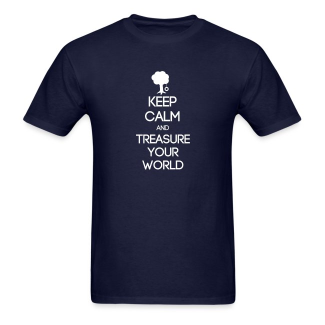 ISFP ~ Keep Calm and Treasure Your World T-shirt