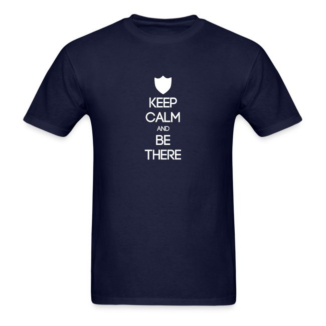 ISFJ ~ Keep Calm and Be There T-shirt