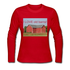 'I LOVE old barns!' Ladies long sleeved - Women's Long Sleeve Jersey T-Shirt