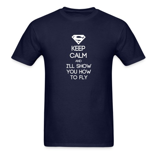 INFJ ~ Keep Calm and I'll Show You How to Fly T-shirt - Men's T-Shirt