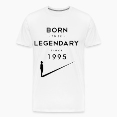 Born to be Legendary T-Shirts