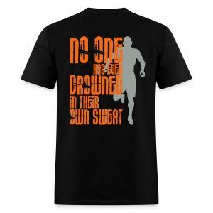 Drowned in Sweat - Men's T-Shirt