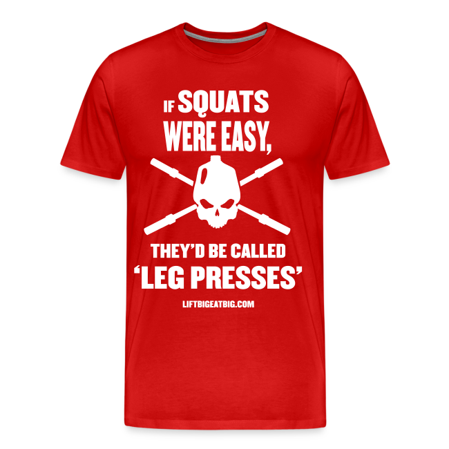 If Squats Were Easy