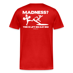 Madness? - Men's Premium T-Shirt