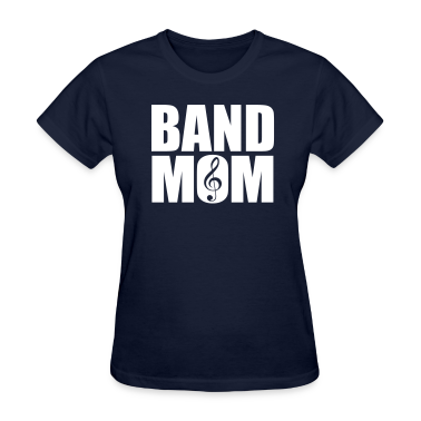 Band Mom T Shirt Spreadshirt