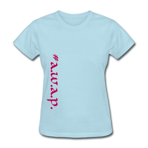 A.W.A.P. Series-Women - Women's T-Shirt