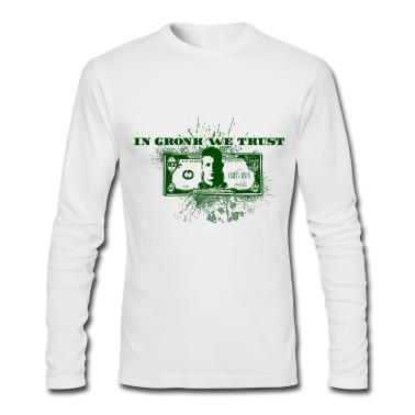 In Gronk We Trust  Long Sleeve Shirts