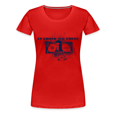 In Gronk We Trust  Women's T-Shirts