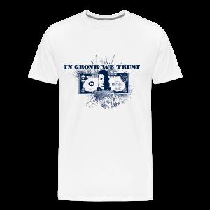 In Gronk We Trust - Men's Premium T-Shirt