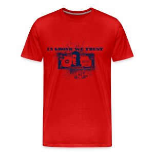 In Gronk We Trust - Men's Premium T-Shirt