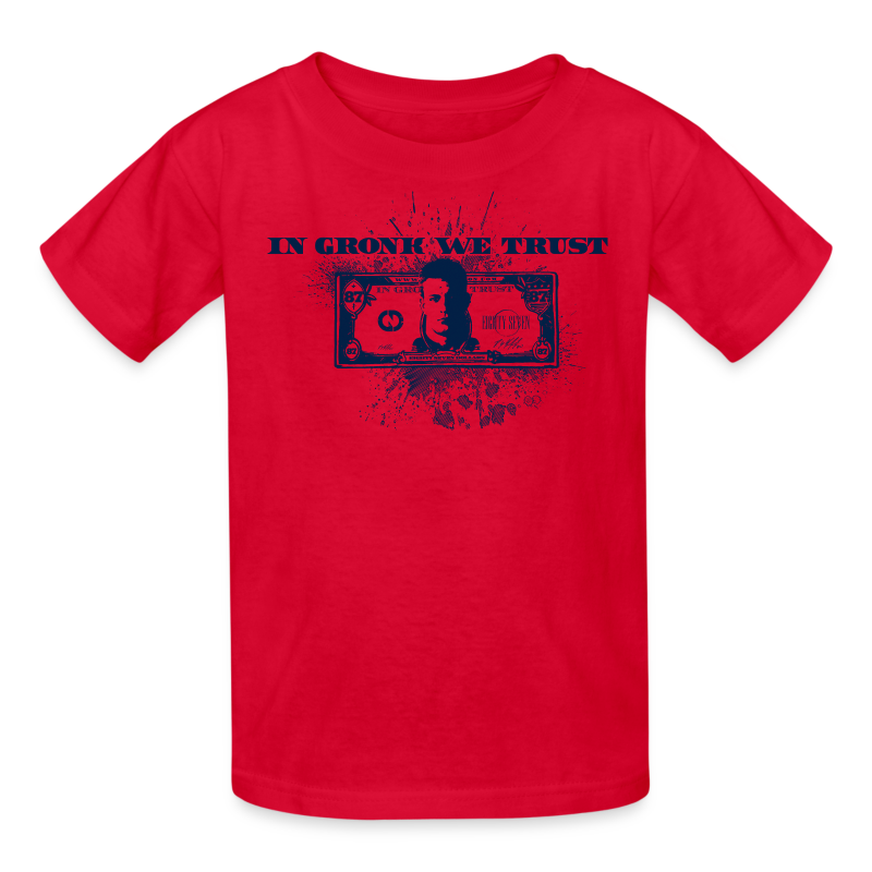 In Gronk We Trust - Kids' T-Shirt