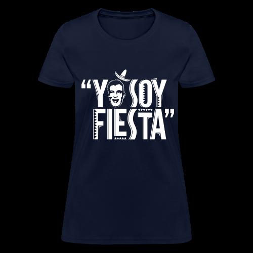 Yo Soy Fiesta - Women's T-Shirt