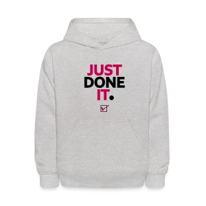 just done it - Kids' Hoodie