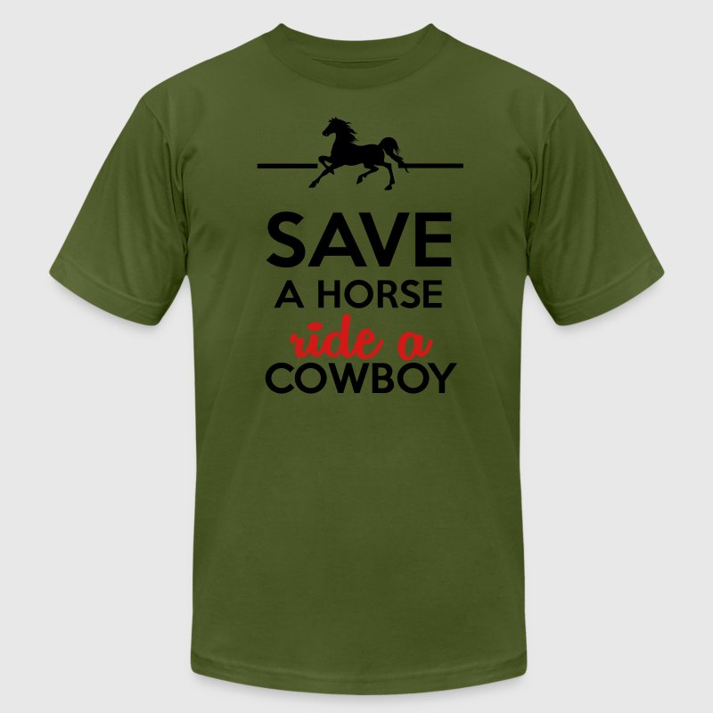 Love & Sex - Save a Horse Ride a Cowboy T-Shirts - Men's T-Shirt by American Apparel