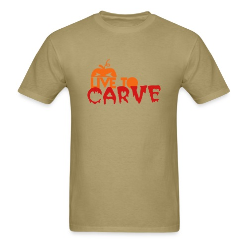 Live To Carve - Men's T-Shirt