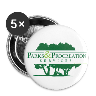 Buttons ~ Large Buttons ~ Parks and Procreation Services