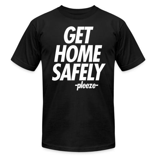 GET HOME SAFELY -PLEEZE- - Men's  Jersey T-Shirt