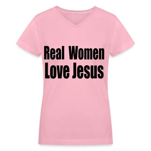 Real Women Love Jesus tee - Women's V-Neck T-Shirt