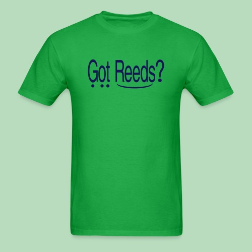 Got Reeds? (Men's) - Men's T-Shirt