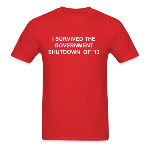 I SURVIVED THE GOVERNMENT SHUTDOWN - Men's T-Shirt