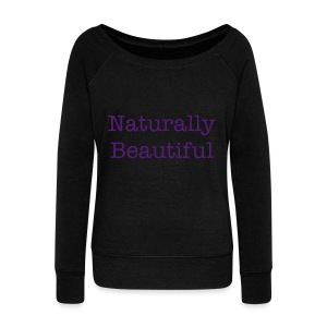 Naturally Beautiful Wideneck Slouchy Sweatshirt - Women's Wideneck Sweatshirt