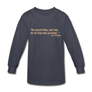 Ditka and God - Kids' Long Sleeve T-Shirt