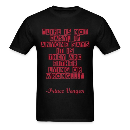 LOA Prince Quote T-Shirt Red Font - Men's T-Shirt
