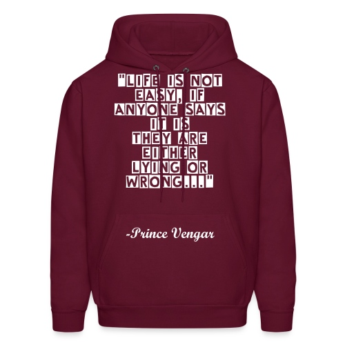 LOA Prince Quote Hoodie White Font - Men's Hoodie