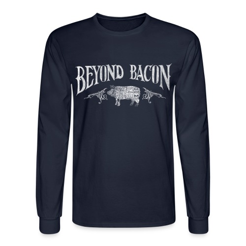 Beyond Bacon Men's Shirt - Men's Long Sleeve T-Shirt