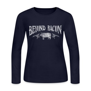 Beyond Bacon Women's Shirt - Women's Long Sleeve Jersey T-Shirt