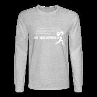 Long Sleeve Shirts ~ Men's Long Sleeve T-Shirt ~ Pick People Up Men's Shirt